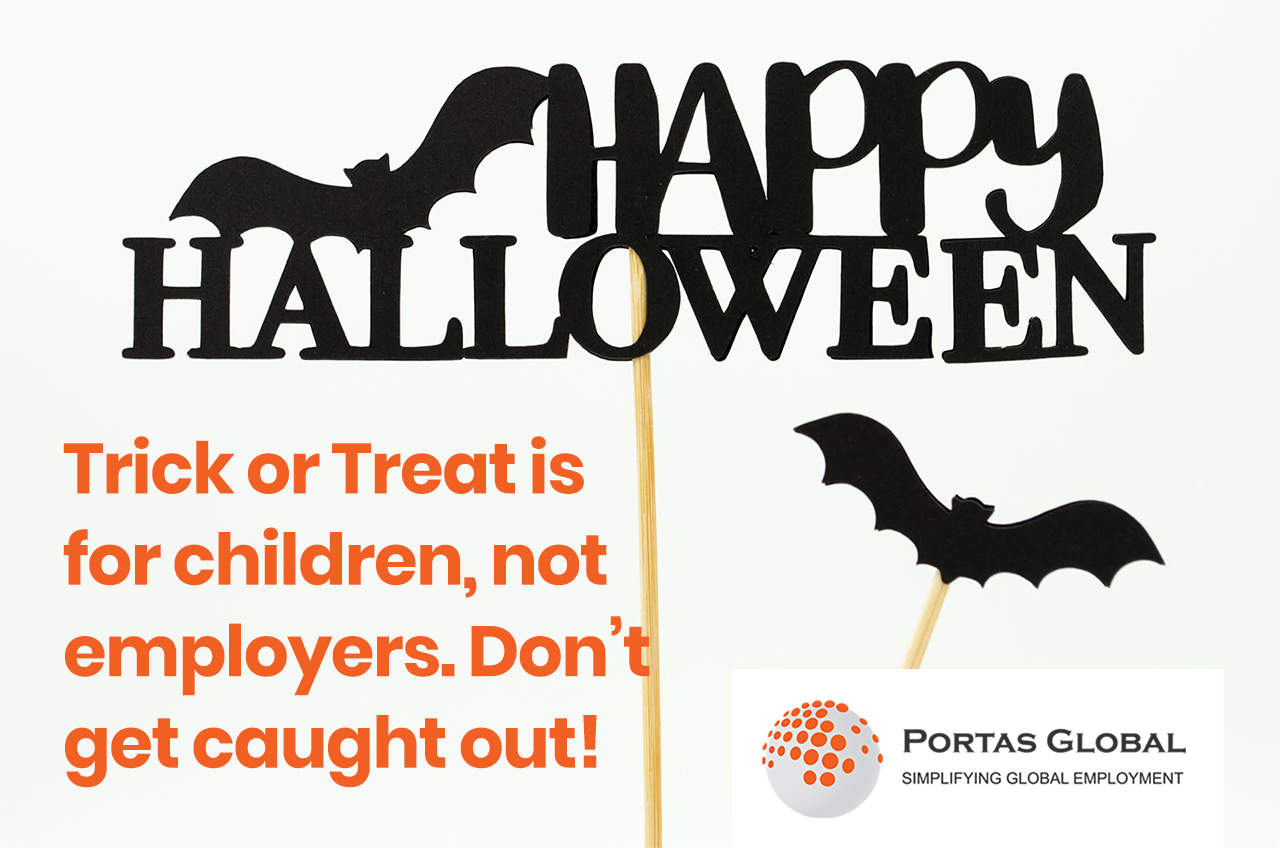 Trick or Treat is for Children, Not Employers. Don't get Caught Out
